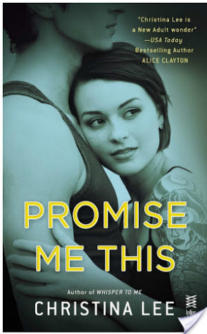 Guest Review (+ Giveaway): Promise Me This by Christina Lee