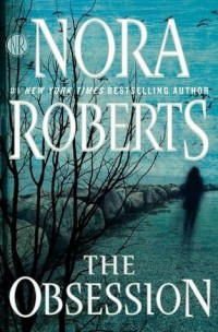 Guest Review: The Obsession by Nora Roberts