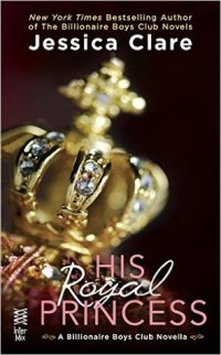 His Royal Princess by Jessica Clare