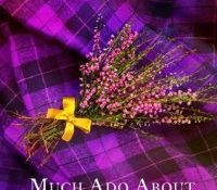 Guest Review: Much Ado About Highlanders by May McGoldrick