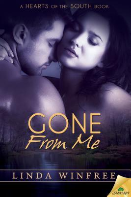 Gone From Me (Hearts of the South, #10) by Linda Winfree