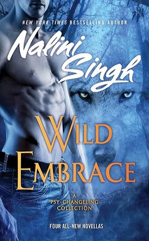 Guest Review: Wild Embrace by Nalini Singh
