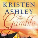The Gamble by Kristen Ashley Book Cover