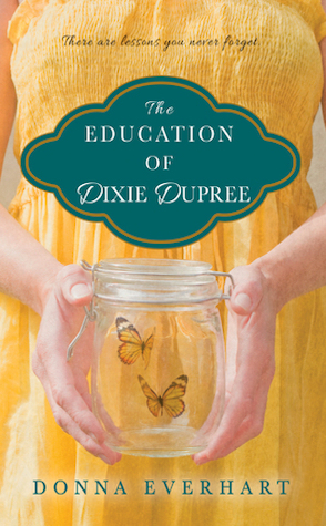 Guest Review: The Education of Dixie Dupree by Donna Everhart