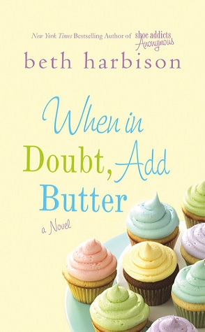 Guest Review: When in Doubt, Add Butter by Beth Harbison