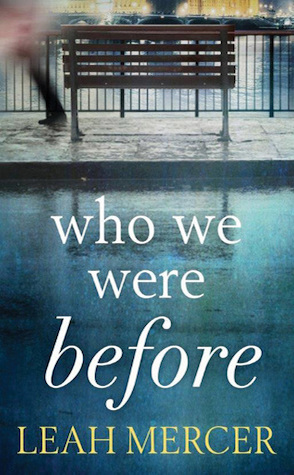 Guest Review: Who We Were Before by Leah Mercer