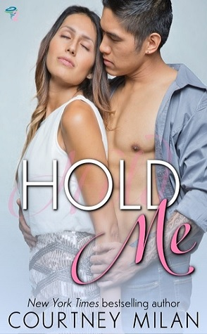 Guest Review: Hold Me by Courtney Milan