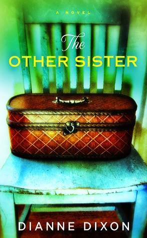 Review: The Other Sister by Dianne Dixon
