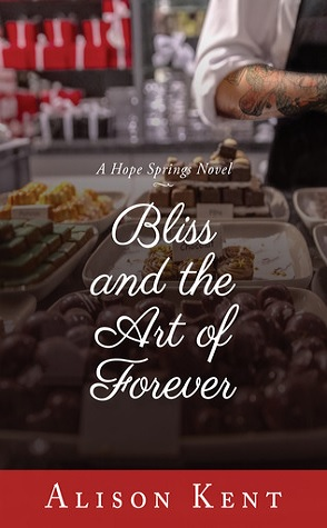 Guest Review: Bliss and the Art of Forever by Alison Kent