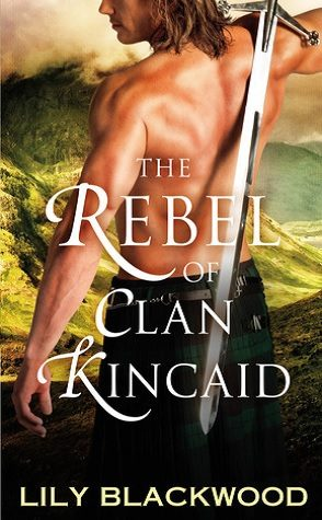 Guest Review: The Rebel of Clan Kincaid by Lily Blackwood