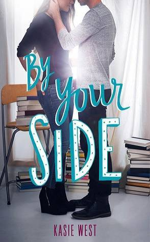 Review: By Your Side by Kasie West