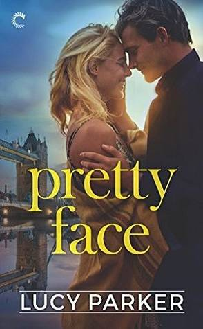 Pretty Face by Lucy Parker