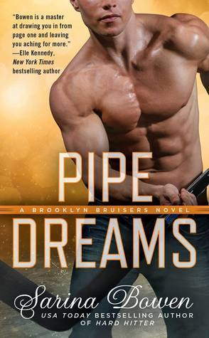 Guest Review: Pipe Dreams by Sarina Bowen
