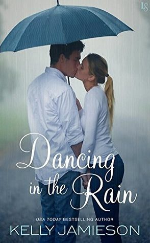 Guest Review: Dancing in the Rain by Kelly Jamieson