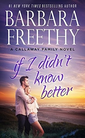 Guest Review: If I Didn't Know Better by Barbara Freethy
