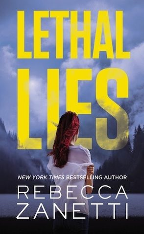 Guest Review: Lethal Lies by Rebecca Zanetti