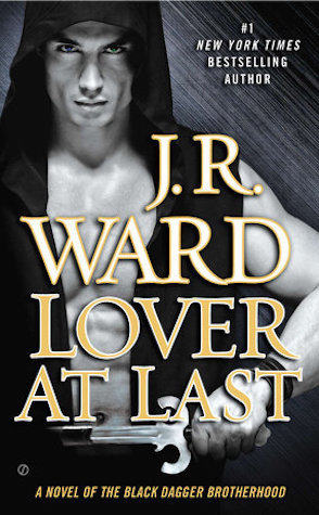 Guest Review: Lover at Last by JR Ward