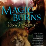 Magic Burns by Ilona Andrews Book Cover