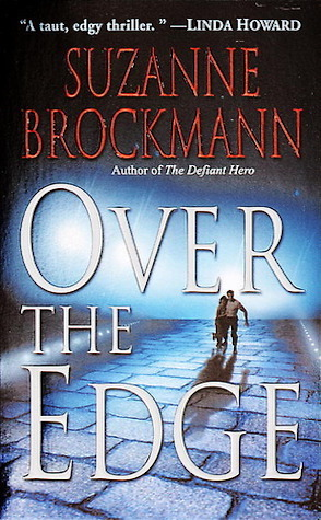 Retro Review: Over the Edge by Suzanne Brockmann