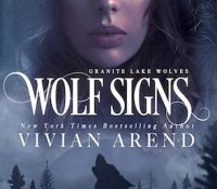Excerpt + Giveaway: Wolf Signs by Vivian Arend