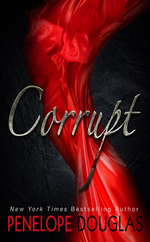 Corrupt (Devil's Night, #1) by Penelope Douglas, Jeremy York, Tatiana Sokolov