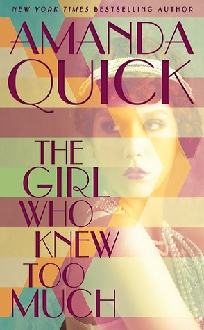 Guest Review: The Girl Who Knew Too Much by Amanda Quick