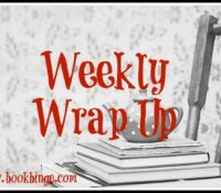 Weekly Wrap Up: August 7 – August 13, 2017