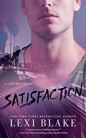 Review: Satisfaction  by Lexi Blake