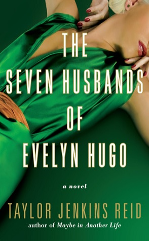 Guest Review: The Seven Husbands of Evelyn Hugo by Taylor Jenkins Reid