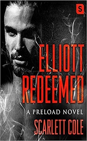 Guest Review: Elliott Redeemed by Scarlett Cole