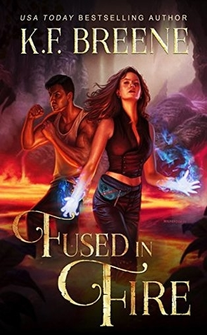 Review: Fused in Fire by K.F. Breene