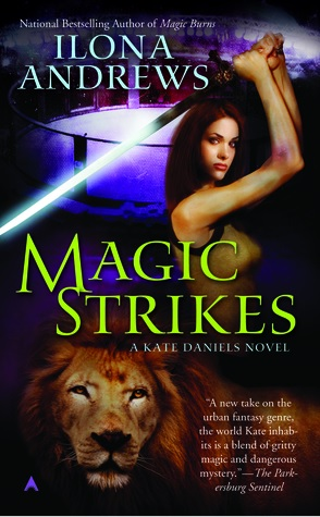 Sunday Spotlight: Magic Strikes by Ilona Andrews