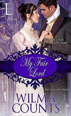 Guest Review: My Fair Lord by Wilma Counts