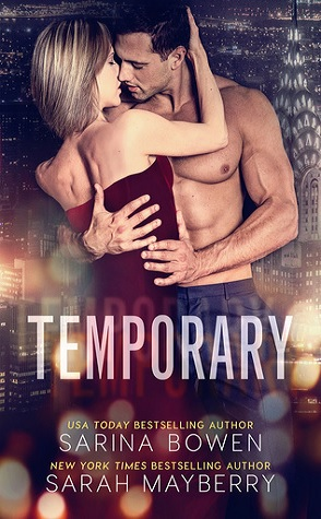 Joint Review: Temporary by Sarina Bowen & Sarah Mayberry