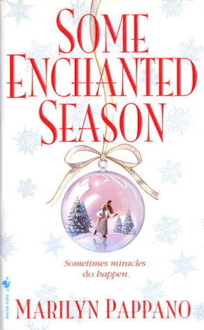 Review: Some Enchanted Season by Marilyn Pappano