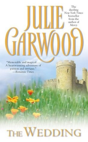 Joint Review: The Wedding by Julie Garwood