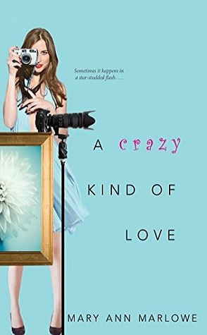 Guest Review: A Crazy Kind of Love by Mary Ann Marlowe