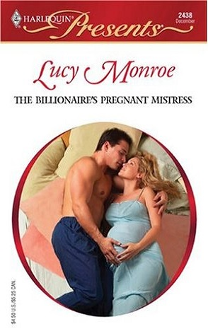 Lightning Review: The Billionaire's Pregnant Mistress by Lucy Monroe
