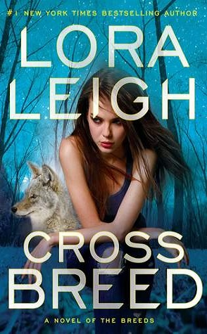 Review: Cross Breed by Lora Leigh