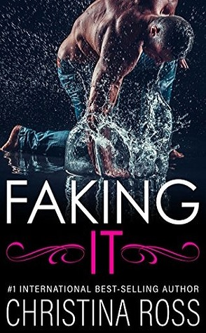 Guest Review: Faking it by Christina Ross