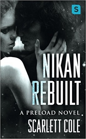 Guest Review: Nikan Rebuilt by Scarlett Cole