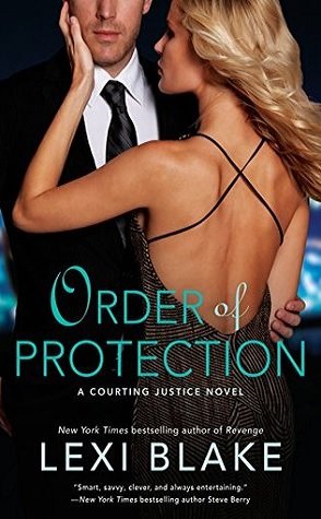 Review: Order of Protection by Lexi Blake
