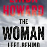 The Woman Left Behind by Linda Howard Book Cover