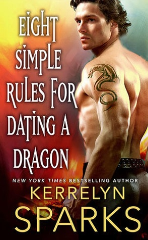 Sunday Spotlight: Eight Simple Rules for Dating a Dragon by Kerrelyn Sparks