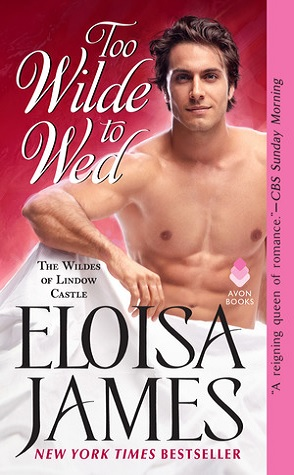 Guest Review: Too Wilde to Wed by Eloisa James