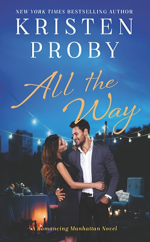 Review: All the Way by Kristen Proby
