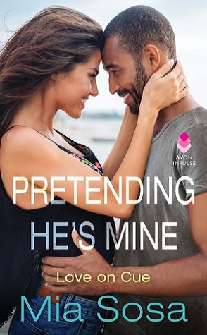 Release Day Spotlight: Pretending He's Mine by Mia Sosa
