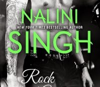 Sunday Spotlight: Rock Addiction by Nalini Singh