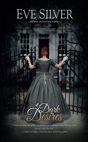 Review: Dark Desires by Eve Silver
