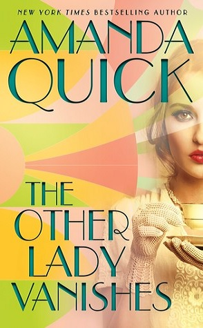 Guest Review: The Other Lady Vanishes by Amanda Quick